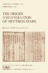 The Origin and Evolution of Neutron Stars