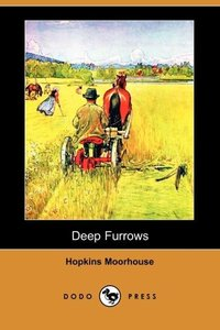 DEEP FURROWS (DODO PRESS)