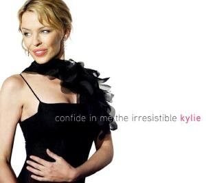 Confide In Me-The Irresistible Kylie