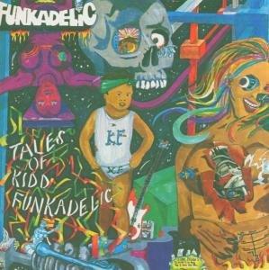 Tales Of Kidd Funkadelic/Rem