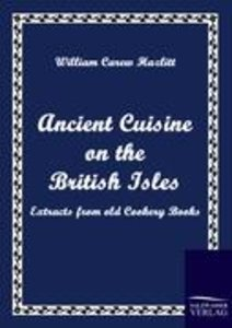 Ancient Cuisine on the British Isles