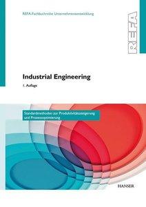 Industrial Engineering - Standardmethoden zur Produktivitätsstei