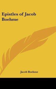 Epistles of Jacob Boehme
