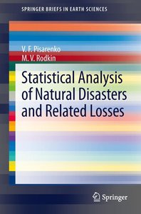 Statistical Analysis of Natural Disasters and Related Losses