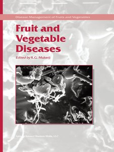 Fruit and Vegetable Diseases
