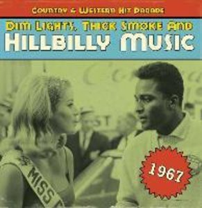 Dim Lights,Thick Smoke And Hillbilly Music 1967