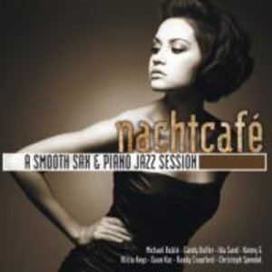 Nachtcafe (A Smooth Sax & Piano Jazz Session)