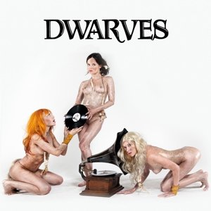 The Dwarves Invented Rock & Roll