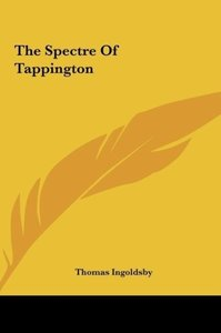The Spectre Of Tappington