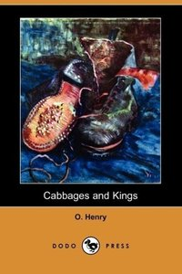 Cabbages and Kings (Dodo Press)