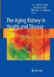 The Aging Kidney in Health and Disease
