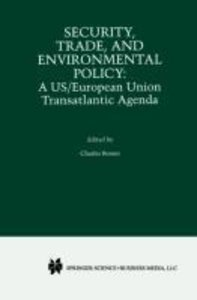 Security, Trade, and Environmental Policy