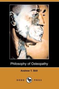 Philosophy of Osteopathy (Dodo Press)
