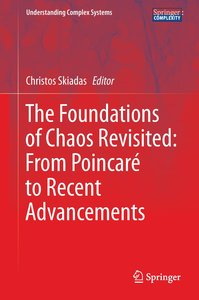 The Foundations of Chaos Revisited: From Poincaré to Recent Adva