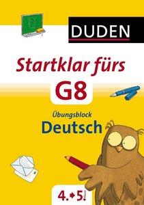 Startklar fürs G8 - Übungsblock Deutsch