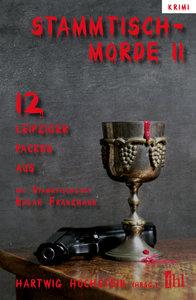 Stammtischmorde 2 - 12 Leipziger packen aus