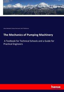 The Mechanics of Pumping Machinery