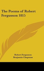 The Poems of Robert Fergusson 1815