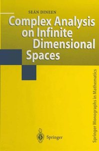 Complex Analysis on Infinite Dimensional Spaces