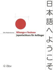Nihongo e Youkoso. Lehrbuch