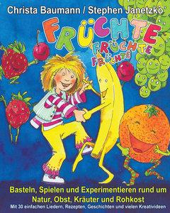 Früchte, Früchte, Früchte - Basteln, Spielen und Experimentieren