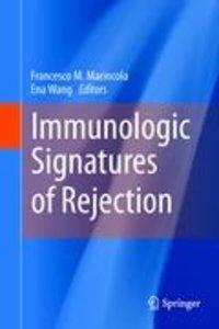 Immunologic Signatures of Rejection