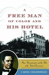 A Free Man of Color and His Hotel: Race, Reconstruction, and the