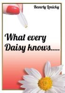 What Every Daisy Knows