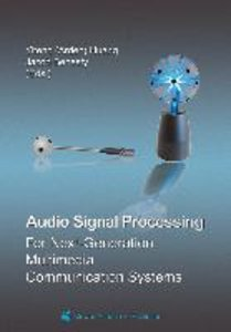 Audio Signal Processing for Next-Generation Multimedia Communica