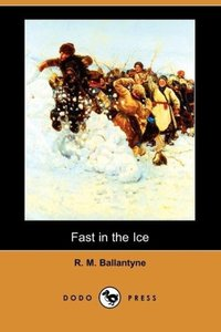 Fast in the Ice (Dodo Press)