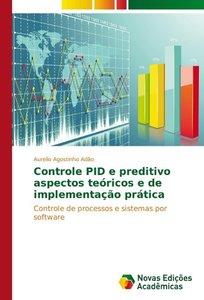 Controle PID e preditivo aspectos teóricos e de implementação pr