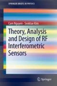 Theory, Analysis and Design of RF Interferometric Sensors