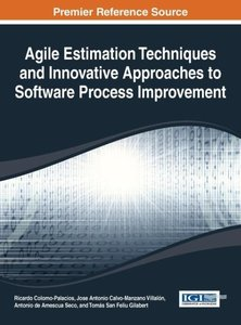 Agile Estimation Techniques and Innovative Approaches to Softwar