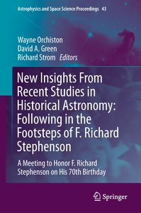 New Insights From Recent Studies in Historical Astronomy: Follow