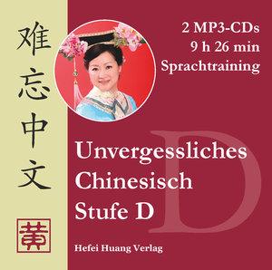 Unvergessliches Chinesisch, Stufe D. Sprachtraining