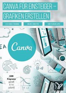 Canva für Einsteiger - Ansprechende Grafiken erstellen