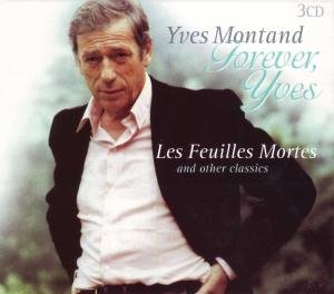 Forever,Yves-Les Feuilles Mortes