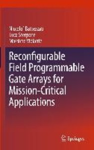 Reconfigurable Field Programmable Gate Arrays for Mission-Critic