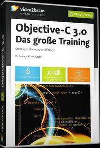 Objective-C 3.0 - Das große Training