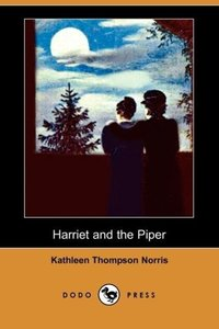 Harriet and the Piper (Dodo Press)