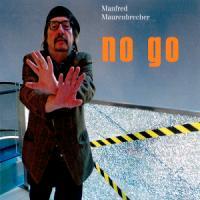 No Go - zum Schließen ins Bild klicken