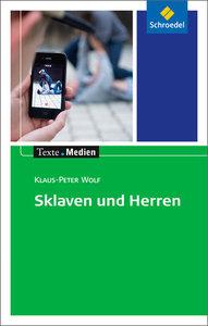 Sklaven und Herren: Textausgabe mit Materialien