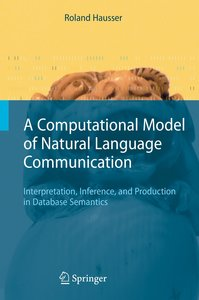 A Computational Model of Natural Language Communication