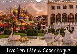 Tivoli en fête a Copenhague (Calendrier mural 2015 DIN A4 horizo