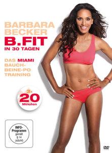 Barbara Becker - B.Fit in 30 Tagen - Das Miami Bauch-Beine-Po Tr