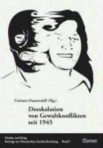 Deeskalation von Gewaltkonflikten seit 1945
