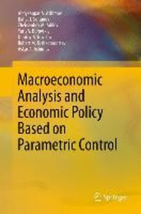Macroeconomic Analysis and Economic Policy Based on Parametric C