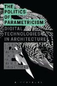 The Politics of Parametricism