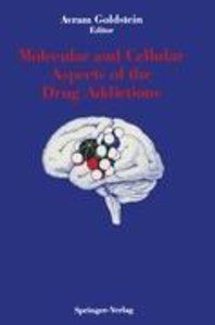 Molecular and Cellular Aspects of the Drug Addictions