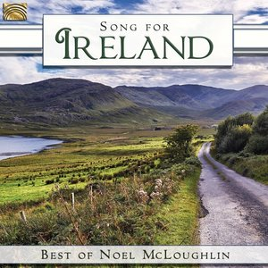 Song For Ireland-Best Of Noel McLoughlin